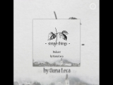 Simple Things Records: Oana Leca — Simple Things Podcast by Oana Leca