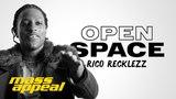 Open Space: Rico Recklezz