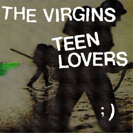 the virgins альбом Teen Lovers (UK only)