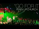 "(NEW) ""Go For It"" by UPCHURCH"