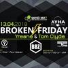 13.04   Broken ϟ Friday @ Луна (Жуковский)