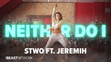 STWO ft. Jeremih - Neither Do I (Class Video) Choreo by Jade Chynoweth #ROAD2BABE 2018