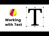 Gravit Designer Basics. Text Tool. How to Work with Text