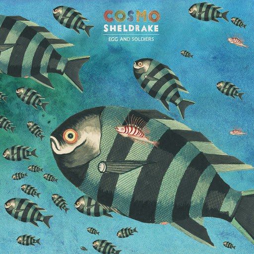 Cosmo Sheldrake альбом Egg and Soldiers