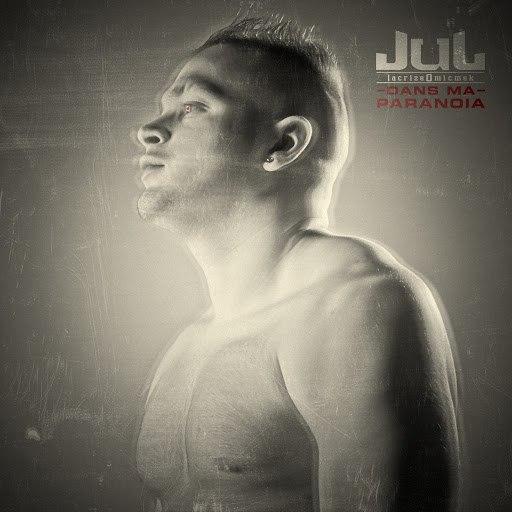 Jul альбом Dans ma paranoïa