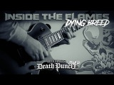 Inside the Flames - Dying Breed - 5FDP Cover Groove MetalDeath Metal