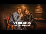 Armin VLOG #35: Sex, Love & Water