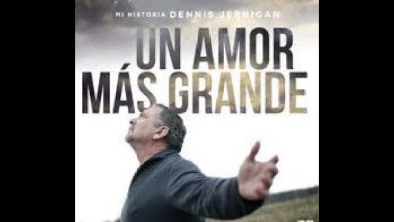 Un Amor Más Grande - Basada En Hechos Reales - Película Cristiana