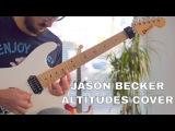 Jason Becker - Altitudes Cover (Sweep Picking Arpeggios)