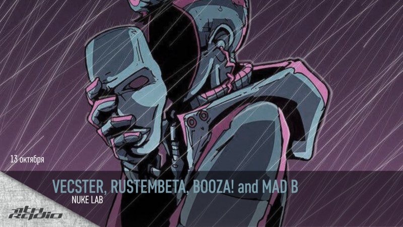 Vecster, Rustembeta, Booza! and Mad B - Live @ Nuke Lab (14.10.2017)