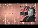La Fiesta Fue Para Ti - Rodolfo Aicardi Con Los Hispanos Discos Fuentes Audio Oficial
