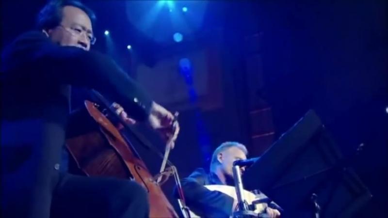 Sting, Chris Botti, Yo yo Ma, Dominic Miller - Fragile