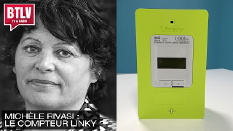 Le compteurs Linky est un sacré problème Michèle Rivasi députée européenne BTLV Démocratie