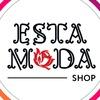 Магазин одежды «ESTA MODA» | Москва