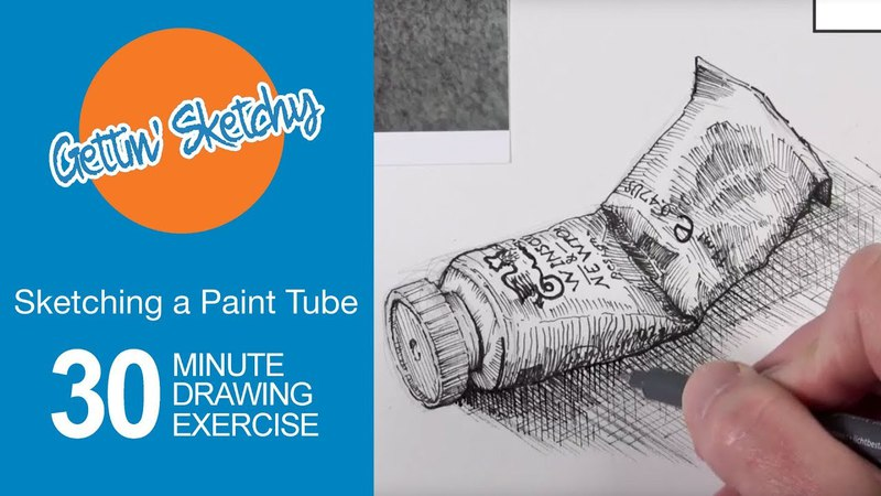 Sketching a Paint Tube with Pen and Ink Gettin' Sketchy Live