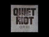 Quiet Riot - Quiet Riot III (1986) Full Album HD