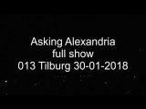 Asking Alexandria - Full Show/Tilburg/30.01.2018