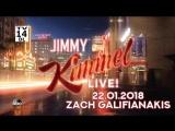 Jimmy Kimmel Live! - 22.01.2018 (Zach Galifianakis)