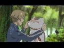 Аниме клип AMV - Natsume YuujinchouТетрадь дружбы Нацумэ