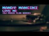 MANDY MANCINI - Love me (2018) DJ PEACH CLUB Ultrabass Remix - New Gen Italo Disco
