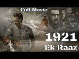 1921 - Ek Raaz (2017) Full Hindi Dubbed Movie - Prithviraj Sukumaran, Priya Aanand
