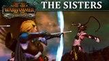 Total War WARHAMMER 2 - Introducing... Sisters