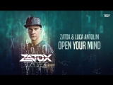 Zatox Luca Antolini - Open Your Mind (Official HQ Preview)
