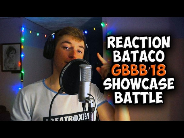 BATACO | Grand Beatbox SHOWCASE Battle 2018| REACTION (ENG SUB)