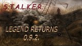 S.T.A.L.K.E.R. Legend Returns 0.9.2 (мод) Прохождение. Ч#3. Мёртвый шпион.