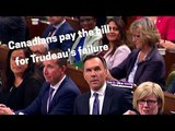 Canadians pay the bill for Trudeaus failure Andrew Scheer