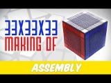 How I Assembled the 33x33x33 Rubik's Cube !! D