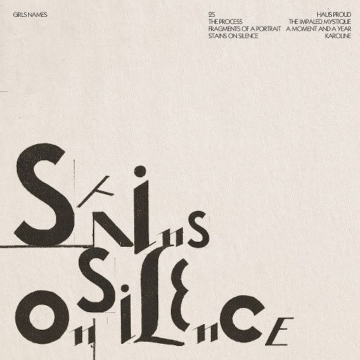 Girls Names альбом Stains on Silence