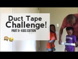 The Duct Tape Escape Challenge Part II- Kids Edition