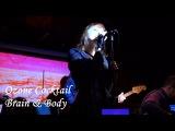 Ozone Cocktail - Brain &amp Body Live 17.01.2018 клуб Вермель