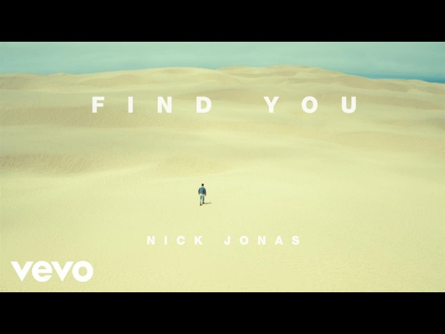 Nick Jonas Find You