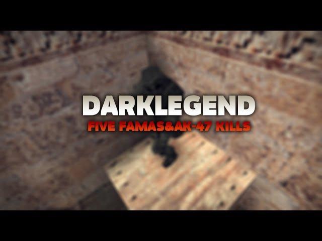 DarkLegend vs FastCup.net   ACE with FAMAS AK-47