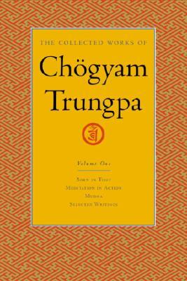 Chogyam Trungpa] The Collected Works of Chogyam T