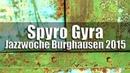 Spyro Gyra Guiltless Jazzwoche Burghausen 2015 HD