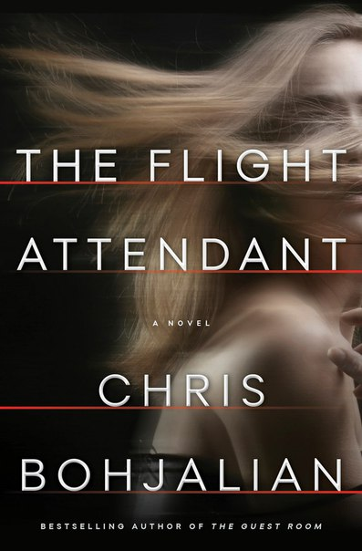 The Flight Attendantby Chris Bohjalian