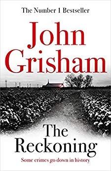 The Reckoning the electrifying new novel from bestseller John Grisham