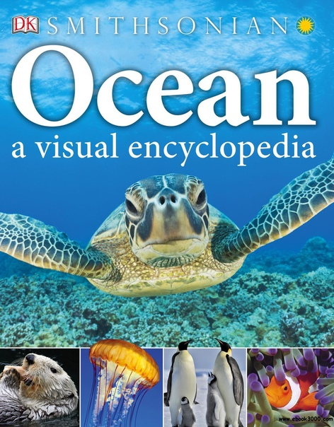 Ocean A Visual Encyclopedia (Visual Encyclopedia)