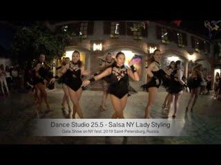 Dance Studio 25.5 - Salsa NY Lady Styling    Gala Show on NY fest. 2019