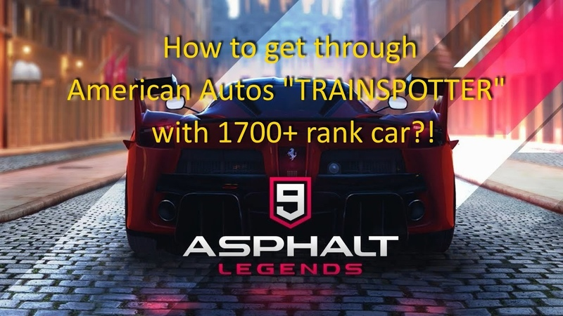 Asphalt 9 WindowsPC Get through TRAINSPOTTER with low rank car Easy way to get REP and CREDITS