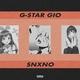 G-STAR GIO, SNXNO - CANDY SHOP