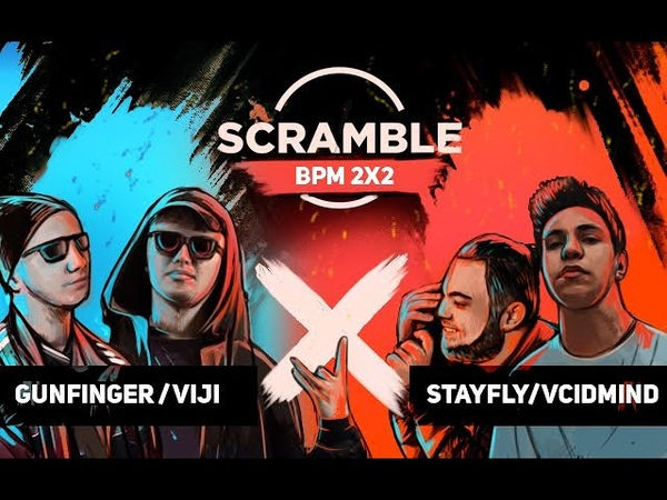 Scramble Battle (MAIN EVENT) GUNFINGERVIJI - VCIDMINDSTAYFLY