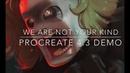 We Are Not Your Kind - Procreate 4.3 Demo (Plus File Deep-Dive!)