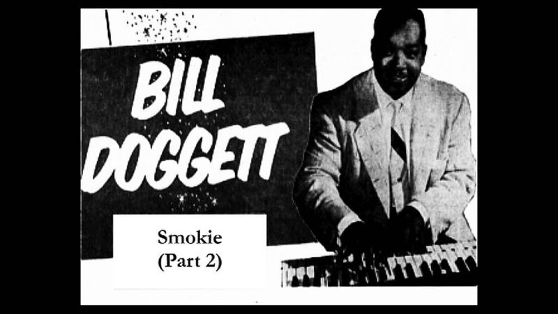 Bill Doggett Smokie Part Two