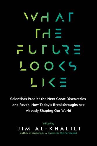 Jim Al-Khalili] What the Future Looks Like  Scien