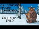 The GRUFFALO'S CHILD Storybook (HD Full animated version read by Imelda Staunton)