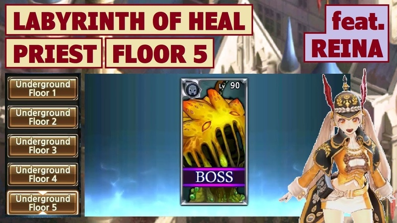 King's Raid - Labyrinth of Heal (Priest) Floor 5 feat. Reina Brief Guide